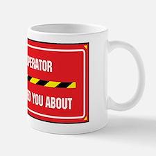 I'm the Crane Operator Mug
