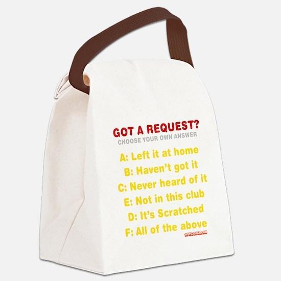 Got A Request? Canvas Lunch Bag