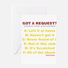 Got A Request? Greeting Card
