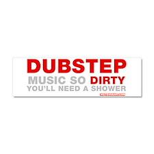 Dirty Dubstep Car Magnet 10 x 3