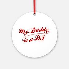 My Daddy Is A DJ Ornament (Round)