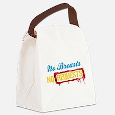 No Breasts No Requests Canvas Lunch Bag