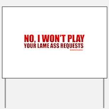 Cute Music humor Yard Sign