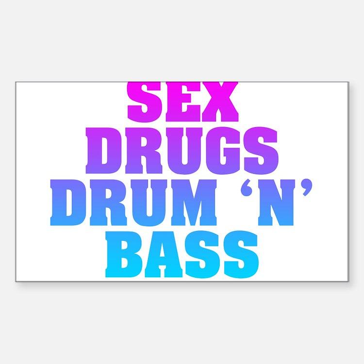 Sex Drugs Drum 'N' Bass Decal