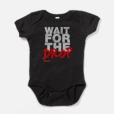 Wait For The Drop Baby Bodysuit