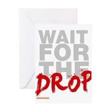 Wait For The Drop Greeting Card