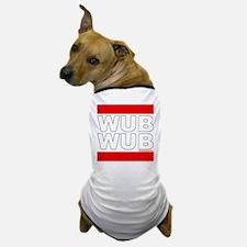 Wub Wub Dubstep Dog T-Shirt
