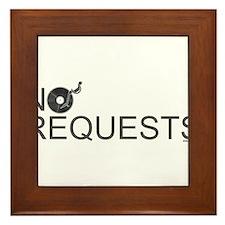 No Requests Framed Tile