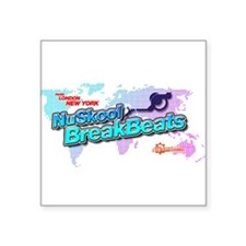 "NuSkool BreakBeats Square Sticker 3"" x 3"""