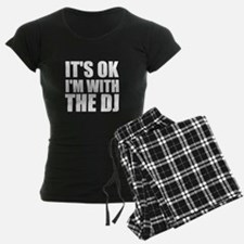 It's OK I'm With The DJ Pajamas