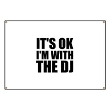 It's OK I'm With The DJ Banner
