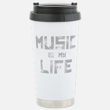 Music Is My Life Stainless Steel Travel Mug