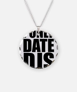 I Only Date DJs 3 Necklace