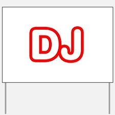 DJ Yard Sign