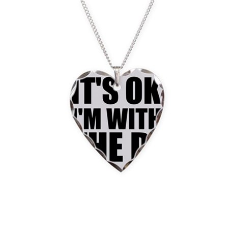 It's Ok, I'm With The DJ Necklace Heart Charm