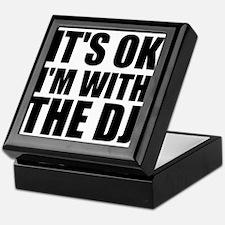 It's Ok, I'm With The DJ Keepsake Box