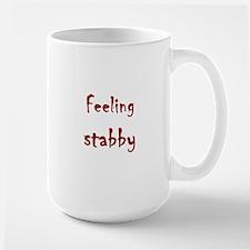 Feeling Stabby Mugs