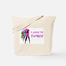 I Love To Dance Tote Bag