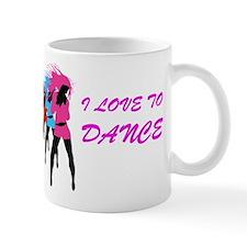 I Love To Dance Mug