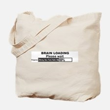 Cute Brain loading please wait Tote Bag