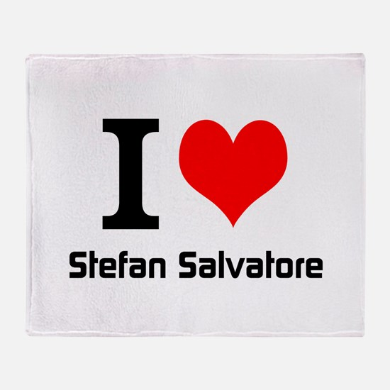 I love Stefan Salvatore Throw Blanket