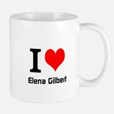 I love Elena Gilbert Mugs