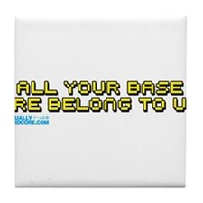 Funny All your base belong us Tile Coaster