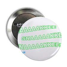 """Snaaaaakkee! 2.25"""" Button (10 pack)"""