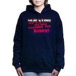 callingdaddy.png Hooded Sweatshirt
