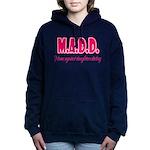 M.A.D.D. Hooded Sweatshirt