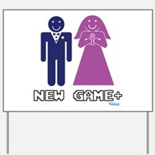 New Game + Marriage Yard Sign