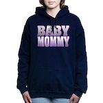 Baby Mommy Hooded Sweatshirt