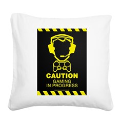 Gaming In Progress Square Canvas Pillow