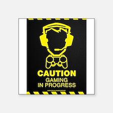 "Gaming In Progress Square Sticker 3"" x 3"""