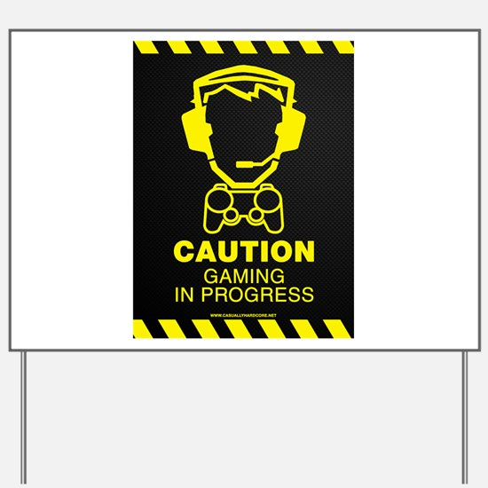 Gaming In Progress Yard Sign