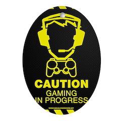 Gaming In Progress Ornament (Oval)