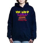 whenigrowup.png Hooded Sweatshirt
