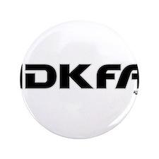 """IDKFA 3.5"""" Button"""