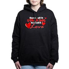 I Call it Love Hooded Sweatshirt