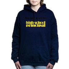 high school principal.png Hooded Sweatshirt
