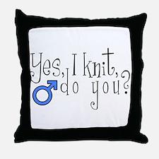 Men Knit Too! Throw Pillow