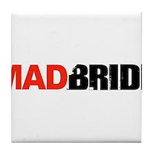 Mad Bride Tile Coaster