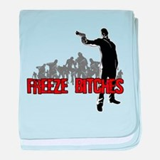Freeze Bitches baby blanket