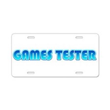 Games Tester Aluminum License Plate