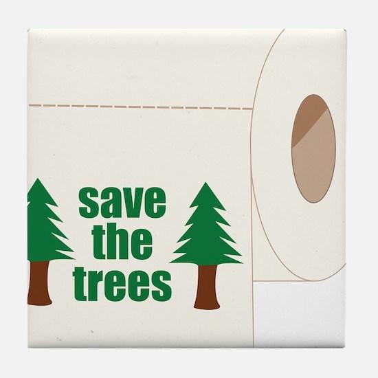 Save The Trees! Tile Coaster