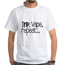 Drip, Vape, repeat... Shirt