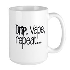 Drip, Vape, repeat... Mug