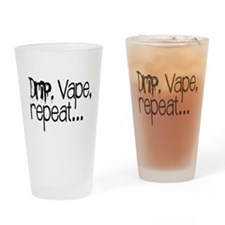 Drip, Vape, repeat... Drinking Glass