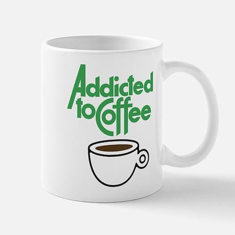 Addicted To Coffee Mug