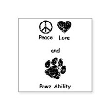 "PeaceLovePawz Square Sticker 3"" x 3"""